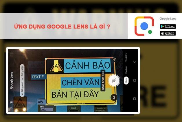 Ứng dụng Google Lens (Google Ống Kính), tìm kiếm và dịch văn bản với camera