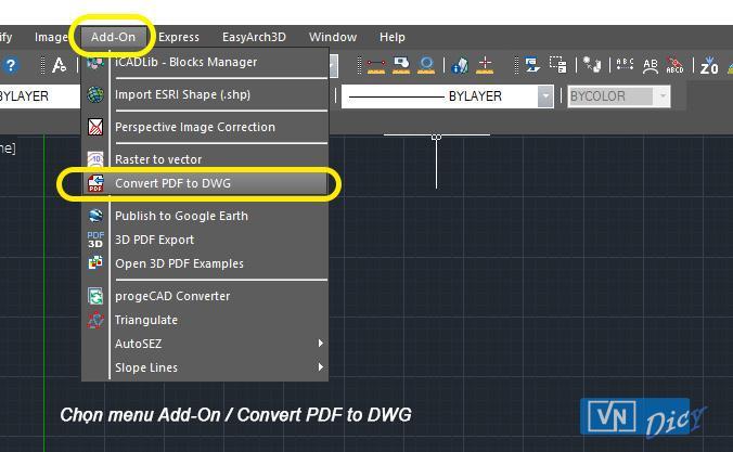 Chọn menu Add-On để mở hộp thoại chuyển đổi định dạng file .pdf sang .dwg