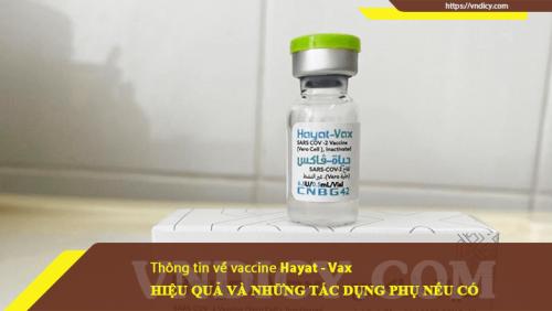 Thông tin về vaccine Hayat – Vax, hiệu quả và tác dụng phụ